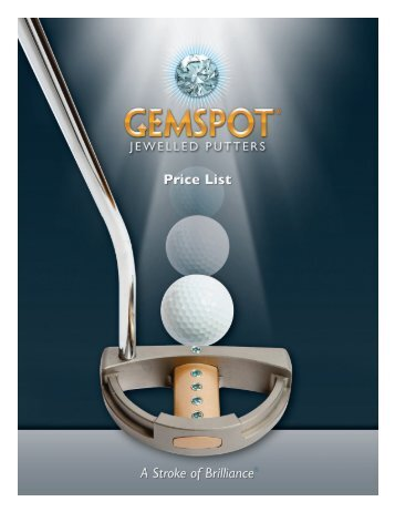 2012 Gemspot Price List - GemSpot Putters