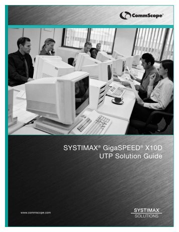 SYSTIMAX® GigaSPEED® X10D UTP Solution Guide - Anixter