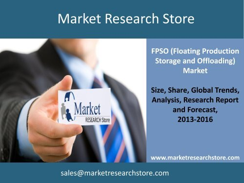 Floating Production Storage and Offloading (FPSO) Industry - Global Market Analysis, Competitive Landscape and Planned Projects to 2016