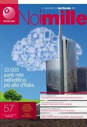 10.000 punti rete nell'edificio più alto d'Italia. - Valtellina S.p.A.