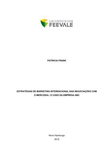 PATRICIA FRANK ESTRATÉGIAS DE MARKETING ... - Feevale