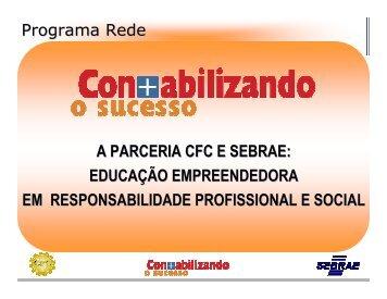 A PARCERIA CFC E SEBRAE: EDUCAÇÃO EMPREENDEDORA ...