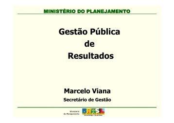 Gestão Pública de Resultados - Marcelo Viana