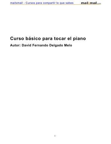 Curso básico para tocar el piano Autor: David Fernando ... - MailxMail