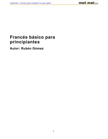 Francés básico para principiantes Autor: Rubén Gómez - MailxMail