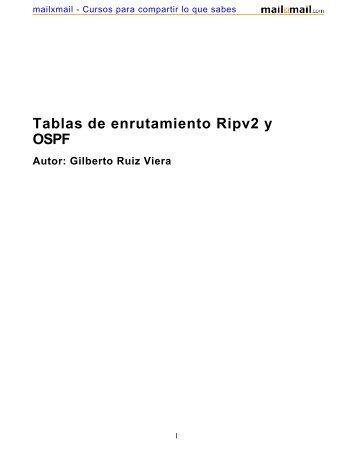 1. Introducción. Tablas de enrutamiento Ripv2 y OSPF - MailxMail