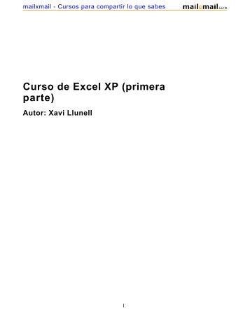 Curso de Excel XP (primera parte) Autor: Xavi Llunell - MailxMail