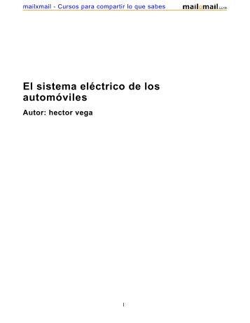 El sistema eléctrico de los automóviles Autor: hector vega - MailxMail