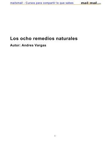 Los ocho remedios naturales Autor: Andres Vargas - MailxMail
