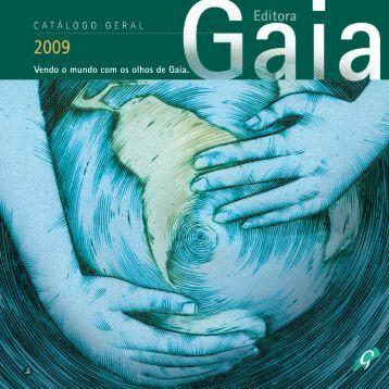 Vendo o mundo com os olhos de Gaia. - Global Editora