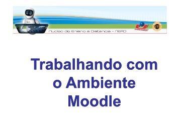Mini Tutorial Moodle - Ambiente EAD - Unicruz