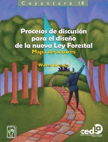 Procesos de discusión para el diseño de la nueva ley forestal - Cedla