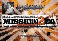 21. Juli - 4. August 2012 (1 oder 2 Wochen) www.mission2go.ch - EE
