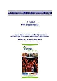 Webszerkesztés, a web programozás alapjai 3. modul PHP ...