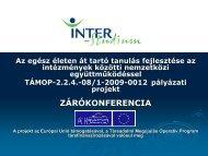 A projektben megvalósuló tevékenységeket - inter-studium.hu