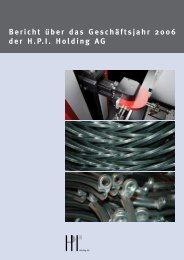 Geschäftsbericht 2006 - HPI Holding AG