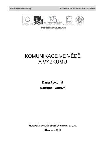 komunikace ve vědě a výzkumu - Moravská vysoká škola Olomouc
