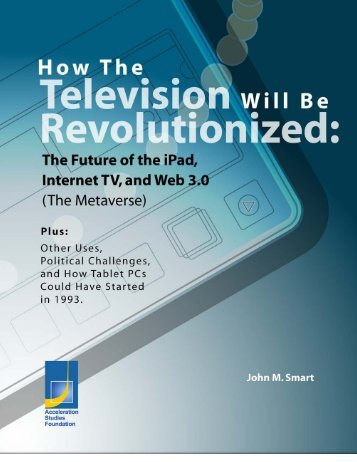 How The Television Will be Revolutionized - Acceleration Studies ...