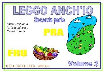 """""""Leggo anch'io"""" Seconda parte volume secondo - Centro Studi Logos"""