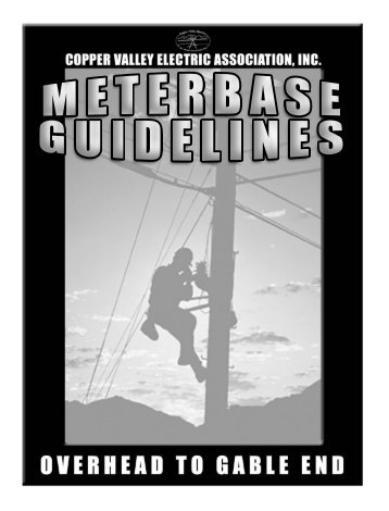Overhead to House Service Guide - Copper Valley Electric Association