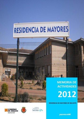 Memoria 2.012 Residencia Mayores Belchite - Fundación Rey Ardid
