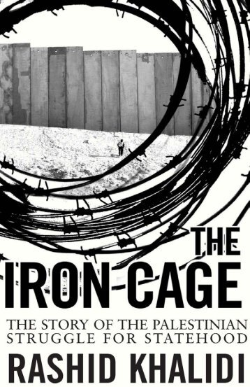 The-Iron-Cage-Rashid-Khalidi