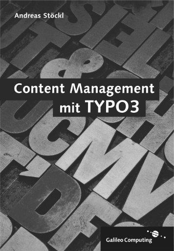 Content Management mit TYPO3 - Galileo Computing