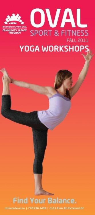 2011_09_09_YogaWorkshops_Fall2011.indd 1 9/15/2011 8:34:33 AM