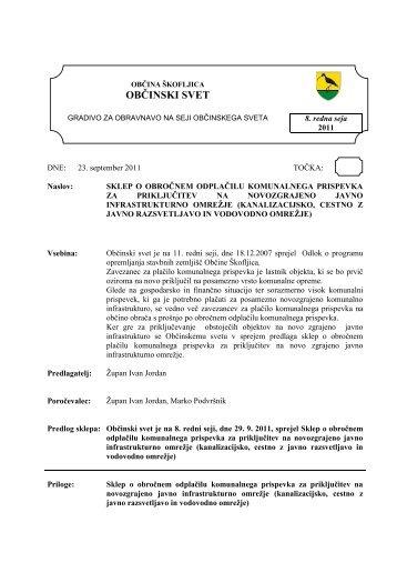 Sklep o obročnem odplačevanju komunalnega ... - Občina Škofljica
