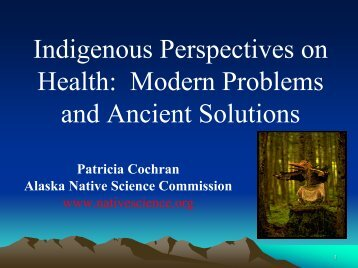 Indigenous Perspectives on Health - Alaska Native Science ...