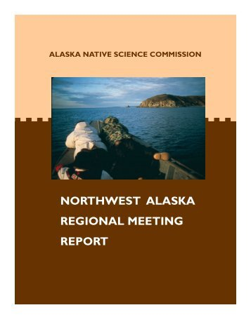 NW Report 9-21-2005.pub - Alaska Native Science Commission