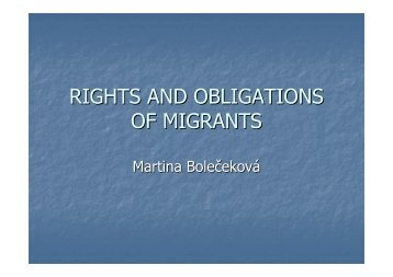 RIGHTS AND OBLIGATIONS OF MIGRANTS