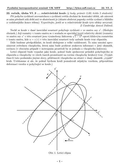 22. ročník, úloha VI . 3 ... relativistická koule (4 body; průměr ... - Fykos