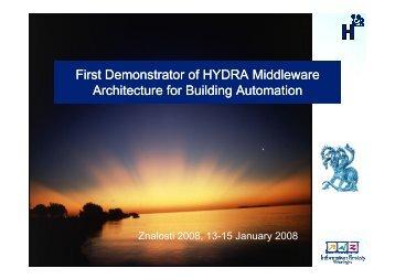 First Demonstrator of HYDRA Middleware ... - Znalosti 2008