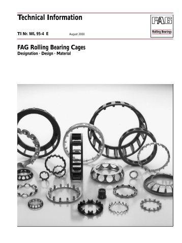 FAG Rolling Bearing Cages: Designation, Design, Material ...