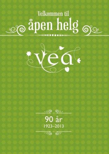 Program for åpen helg - Vea