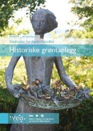 Studieplan Historiske grøntanlegg - Vea