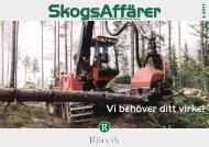 SkogsAffärer Nr 3-2011.pdf - Rörvik Timber