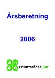 Årsmelding 2006 - Friluftsrådet Sør