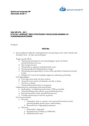SM_082011_070-2011 Strategisk fokus.pdf - Sykehuset Innlandet HF