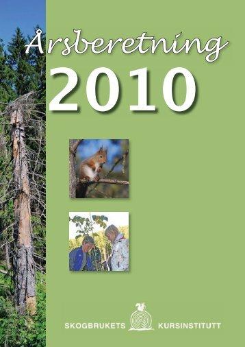 Årsberetning 2010 - Skogbrukets kursinstitutt