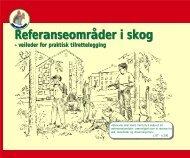 Referanseområder i skog Referanseområder i skog - Skogbrukets ...