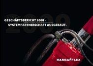 geschäftsbericht 2008 – systempartnerschaft ... - HANSA-FLEX