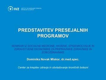 PREDSTAVITEV PRESEJALNIH PROGRAMOV - IVZ RS