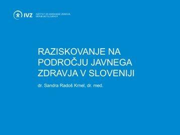 Raziskovanje na področju javnega zdravja v Sloveniji - IVZ RS
