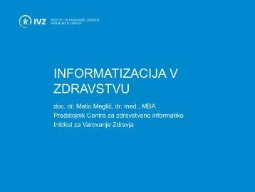 INFORMATIZACIJA V ZDRAVSTVU - IVZ RS