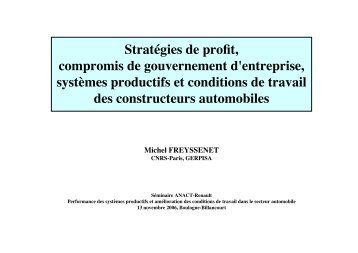 Diaporama Strategies de profit et conditions de ... - Michel Freyssenet