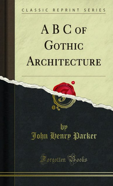 A B C of Gothic Architecture