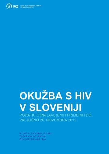 OKUŽBA S HIV V SLOVENIJI - IVZ RS