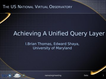 Achieving A Unified Query Layer - IVOA